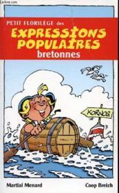 Petit florilège des expressions populaires bretonnes - Couverture - Format classique