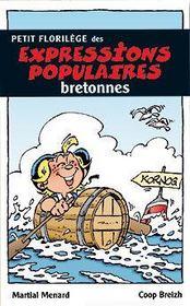 Petit florilège des expressions populaires bretonnes - Intérieur - Format classique