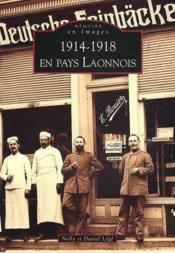 1914-1918 en pays Laonnois - Couverture - Format classique
