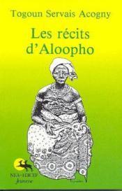 Les récits d'Aloopho - Couverture - Format classique