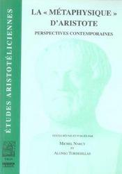 La métaphysique d'aristote ; perspectives contemporaines - Intérieur - Format classique