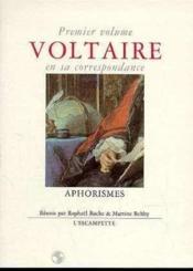 Voltaire En Sa Corr.1 Aphorismes - Couverture - Format classique