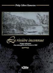 La riviere inconnue - Couverture - Format classique