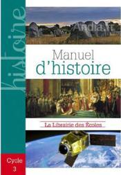 Histoire ; cycle 3 ; livre de l'élève - Couverture - Format classique