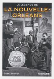 La légende de la Nouvelle-Orleans - Couverture - Format classique