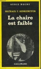 Collection : Serie Noire N° 1742 La Chaire Est Faible - Couverture - Format classique