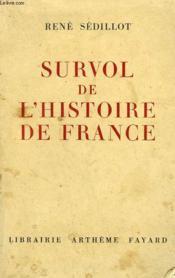 Survol De L'Histoire De France. - Couverture - Format classique