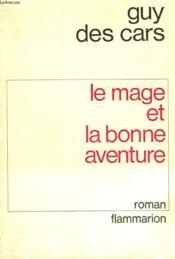 Le Mage Et La Bonne Aventure. - Couverture - Format classique