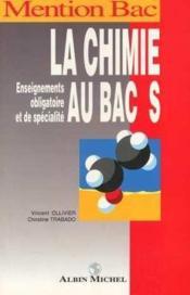 La Chimie Au Bac S - Couverture - Format classique