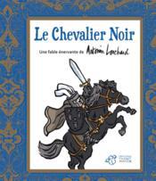 Le chevalier noir - Couverture - Format classique