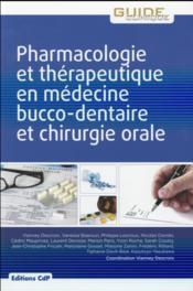 Pharmacologie et thérapeutique en médecine bucco-dentaire et chirurgie-orale (3e édition) - Couverture - Format classique