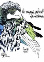 Le regard patient du corbeau - Couverture - Format classique