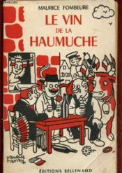 Le Vin De La Haumuche - Couverture - Format classique