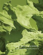 David benjamin sherry american monuments - Couverture - Format classique