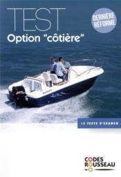 Code Rousseau ; test option côtière - Couverture - Format classique
