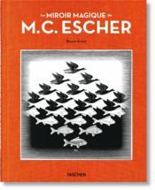Le miroir magique de M.C. Escher - Couverture - Format classique