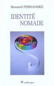 Identite nomade ; de l'experience d'occidentaux en asie - Intérieur - Format classique
