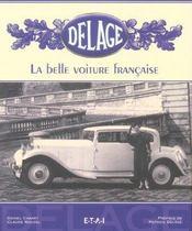 Delage, La Belle Voiture Francaise - 2eme Ed. - Intérieur - Format classique