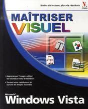 Maîtriser windows vista visuel - Couverture - Format classique