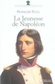 La jeunesse de napoleon - Couverture - Format classique