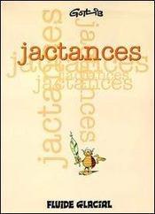 Jactances - T1 - Intérieur - Format classique