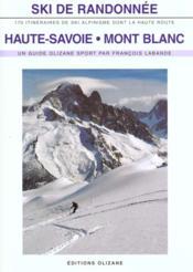 Ski de randonnee en haute savoie et au mont-blanc - Couverture - Format classique