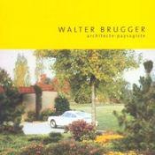 Walter brugger. architecte paysagiste - Intérieur - Format classique