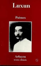 Poemes luxun - Couverture - Format classique