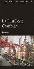La distillerie Combier - Couverture - Format classique