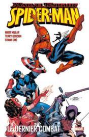 Marvel knights - Spider-man t.1 ; le dernier combat - Couverture - Format classique