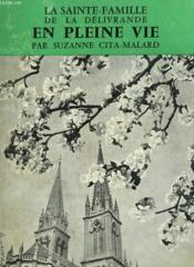 La Sainte Famille De La Delivrance En Pleine Vie. Bibliotheque Ecclesia N° 71 - Couverture - Format classique