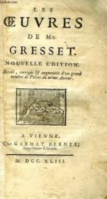LES OEUVRES DE Mr. GRESSET - Couverture - Format classique