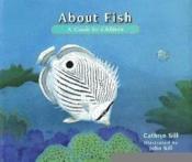 About Fish : A Guide For Children - Couverture - Format classique