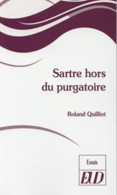 Sartre Hors Du Purgatoire - Couverture - Format classique