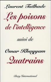 Les poisons de l'intelligence ; Quatrains - Couverture - Format classique