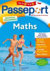 Passeport ; maths ; de la 6e à la 5 e - Couverture - Format classique