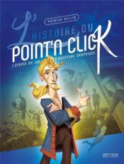 L'histoire du point'n click - Couverture - Format classique