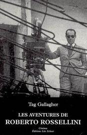 Les aventures de roberto rossellini essai biographique - Intérieur - Format classique