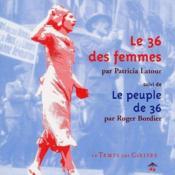 Le 36 des femmes ; le peuple de 36 - Couverture - Format classique