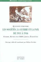 Les Societes, La Guerre Et La Paix De 1911 A 1946 - Intérieur - Format classique