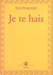 Je Te Hais - Intérieur - Format classique
