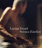 Lucian Freud ; scènes d'atelier - Intérieur - Format classique