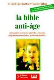 Bible anti-age (la) - Couverture - Format classique