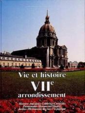 Vie et histoire vii arrondissement paris - Couverture - Format classique