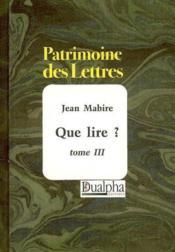 Que lire ? t.3 - Couverture - Format classique