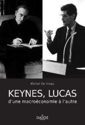 Keynes, Lucas ; d'une macroéconomie à l'autre - Couverture - Format classique