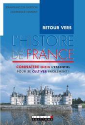 Retour vers l'histoire de France - Couverture - Format classique