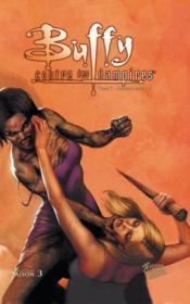 Buffy contre les vampires ; INTEGRALE VOL.7 ; saison 3 ; mauvais sang t.1 - Couverture - Format classique