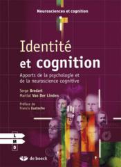 Identité et cognition ; apports de la psychologie et de la neuroscience cognitive - Couverture - Format classique