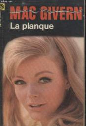 Collection La Poche Noire. N° 162 La Planque. - Couverture - Format classique